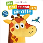 My Best Friend Is A: Giraffe Cover Image