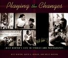 Playing the Changes: Milt Hinton's Life in Stories and Photographs Cover Image