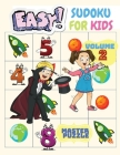 Easy Sudoku for Kids - The Super Sudoku Puzzle Book Volume 2 Cover Image