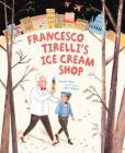 Francesco Tirelli's Ice Cream Shop Cover Image