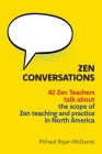 Zen Conversations: The Scope of Zen Teaching and Practice in North America Cover Image