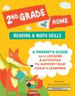 2nd Grade at Home: A Parent's Guide with Lessons & Activities to Support Your Child's Learning (Math & Reading Skills) (Learn at Home) Cover Image
