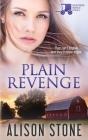 Plain Revenge: An Amish Romantic Suspense Novel Cover Image