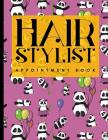 Hair Stylist Appointment Book: 4 Columns Appointment Pad, Cute Appointment Books, Undated Appointment Book, Cute Panda Cover Cover Image