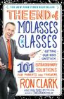 The End of Molasses Classes: Getting Our Kids Unstuck: 101 Extraordinary Solutions for Parents and Teachers Cover Image
