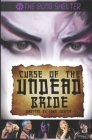 The Bomb Shelter: Curse of the Undead Bride Cover Image