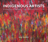 Indigenous Artists: A Selection of the Best - The Torch Collection Cover Image