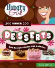 Hungry Girl 200 Under 200 Just Desserts: 200 Recipes Under 200 Calories Cover Image