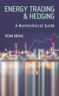Energy Trading & Hedging: A Nontechnical Guide Cover Image