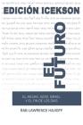 El Futuro: El Mesias judio, Israel y el Fin de los Dias. Cover Image