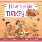 How to Hide a Turkey (Magical Creatures and Crafts #6) Cover Image