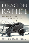 Dragon Rapide: de Havilland's Classic Biplane Airliner Cover Image