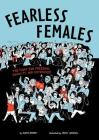Fearless Females: The Fight for Freedom, Equality, and Sisterhood Cover Image
