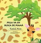 Mila va en busca de mamá Cover Image