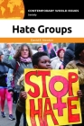 Hate Groups: A Reference Handbook (Contemporary World Issues) Cover Image