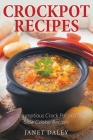 Crockpot Recipes: Scrumptious Crock Pot and Slow Cooker Recipes Cover Image