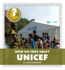UNICEF (Community Connections: How Do They Help?) Cover Image