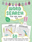 Word Search for Kids Ages 6-8: 50 Fun and Educational Easter Themed Word Search Puzzles To Keep Your Child Entertained For Hours (Large Print Activit Cover Image
