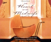 The Heart of the Midwife: 4 Historical Stories Cover Image