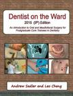Dentist on the Ward 2015 (5th) Edition: An Introduction to Oral and Maxillofacial Surgery for Postgraduate Core Trainees in Dentistry Cover Image