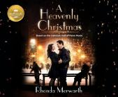 A Heavenly Christmas: Based on the Hallmark Hall of Fame Movie Cover Image