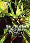 The Digital Turn in Architecture 1992 - 2012 (AD Reader) Cover Image