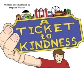 A Ticket to Kindness Cover Image