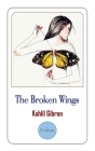 The Broken Wings, Kahlil Gibran Cover Image