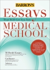 Essays That Will Get You into Medical School (Essays That Will Get You Into...) Cover Image