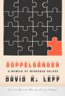 Doppelganger: A Memoir of Mirrored Selves Cover Image