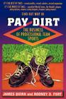 Pay Dirt: The Business of Professional Team Sports Cover Image