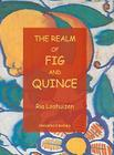 The Realm of Fig and Quince: From Mesopotamia to the Maghreb Cover Image