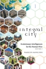 Integral City: Evolutionary Intelligences for the Human Hive Cover Image