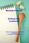Sirtfood Diet Cookbook: Quick and easy recipes for activate your skinny gene. Lose weight by eating super foods. Cover Image