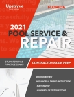 2021 Florida Pool Service and Repair Contractor Exam Prep: Study Review & Practice Exams Cover Image