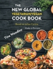 The New Global Vegetarian/Vegan Cook book Base on the Indian Cuisine: Made in Bonaire Cover Image