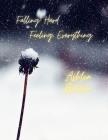 Falling Hard. Feeling Everything. Cover Image