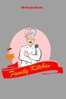 Family Kitchen: Recipes - 6
