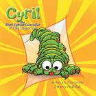 Cyril the Short Sighted Caterpillar: The Big Number Two Cover Image