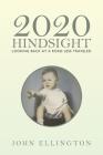 2020 Hindsight: Looking Back at a Road Less Traveled Cover Image