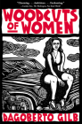Woodcuts of Women: Stories Cover Image