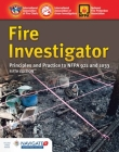 Fire Investigator: Principles and Practice to Nfpa 921 and 1033: Principles and Practice to Nfpa 921 and 1033 Cover Image