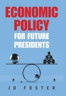 Economic Policy for Future Presidents Cover Image