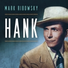 Hank Lib/E: The Short Life and Long Country Road of Hank Williams Cover Image