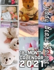 Teddy Bears Galore 18-Month Calendar 2021: October 2020 through March 2022 Cover Image