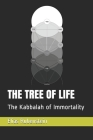 The Tree of Life: The Kabbalah of Immortality Cover Image