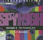 The Paranoia Plot (Spy High (Audio) #4) Cover Image
