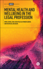 Mental Health and Wellbeing in the Legal Profession Cover Image
