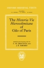 The Historia Vie Hierosolimitane of Gilo of Paris and a Second, Anonymous Author Cover Image