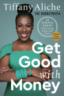 Get Good with Money: Ten Simple Steps to Becoming Financially Whole Cover Image